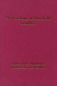 The Teachings of Dora Kalff